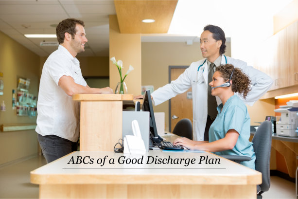 ABCs of a Good Discharge Plan